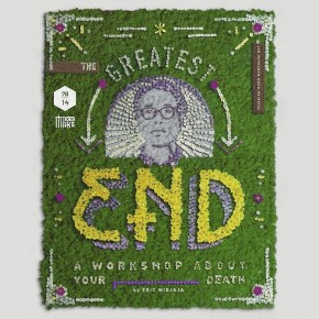 The Greatest End: A Workshop about Your Death
