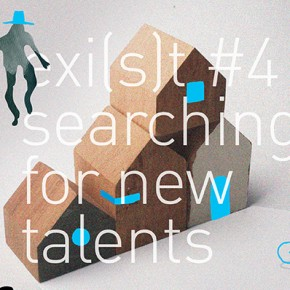EXI(S)T #4: Searching for New Talents