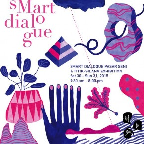 sMart dialogue #9: Pasar Seni & Titik Silang Exhibition