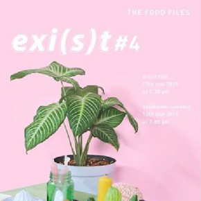EXI(S)T #4 Exhibition: The Food Files